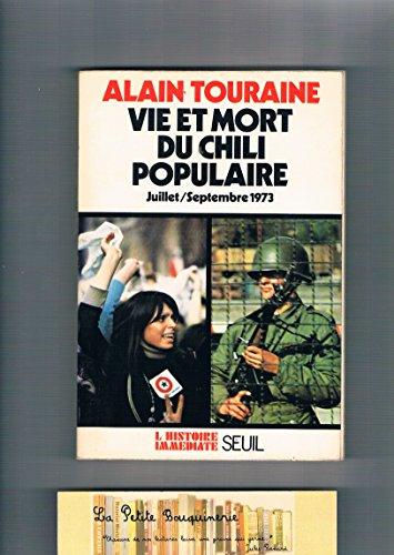 Vie et mort du chili populaire juillet septembre 1973