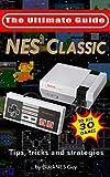 Gebraucht, NES Classic: Ultimate Guide To The NES Classic: Tips, gebraucht kaufen  Wird an jeden Ort in Deutschland