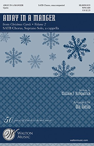 Away in a Manger - SATB/Solo a cappella - CHORAL SCORE