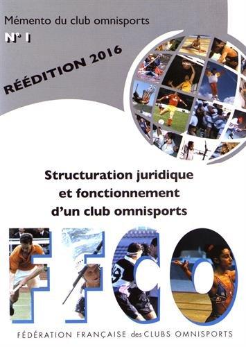 Structuration juridique et fonctionnement d'un club omnisports