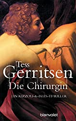 Die Chirurgin: der 1. Fall für Rizzoli & Isles (Rizzoli-&-Isles-Thriller, Band 1)