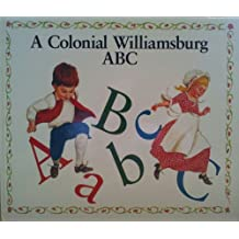 A Colonial Williamsburg ABC by Amy Z. Watson (1994-04-01)