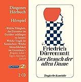 Der Besuch der alten Dame: Eine tragische Komödie (Diogenes Hörbuch) - Friedrich Dürrenmatt