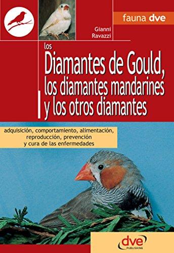 Los diamantes de gould, los diamantes mandarines y los otros diamantes (Spanish Edition) -