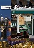 Alternate Routes Cuzco