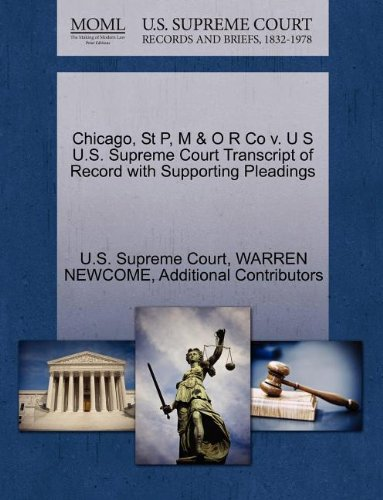 Chicago, St P, M & O R Co v. U S U.S. Supreme Court Transcript of Record with Supporting Pleadings