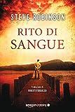 Scarica Libro Rito di sangue (PDF,EPUB,MOBI) Online Italiano Gratis