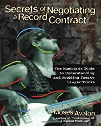 Secrets of Negotiating a Record Contract