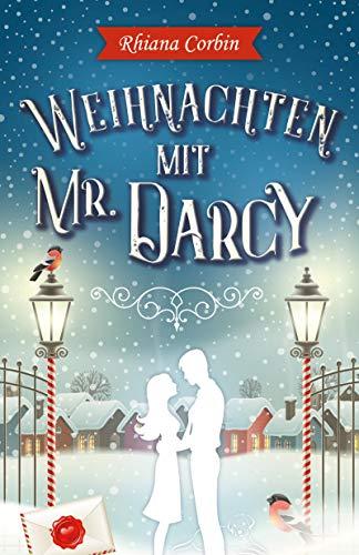 Weihnachten mit Mr. Darcy von [Corbin, Rhiana]