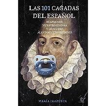 Las 101 cagadas del español: Reaprende