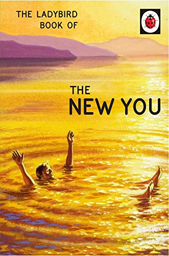 * NEW * The Ladybird Book of The New You