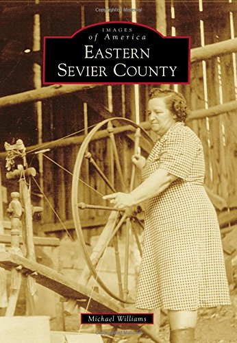 Eastern Sevier County (Images of America)
