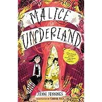 Malice in Underland (Malice's Adventures in Underland)