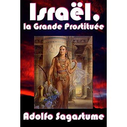Israël, la Grande Prostituée