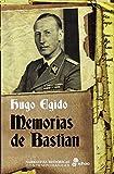Libros Descargar en linea Memorias de Bastian 1936 1937 Narrativas Historicas Contemporaneas (PDF y EPUB) Espanol Gratis