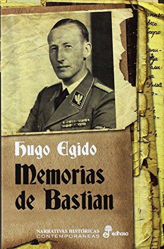 Memorias Bastian: 1936-1937 Narrativas Históricas