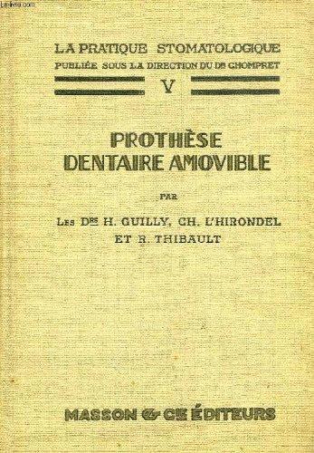 La pratique stomatologique, v, prothese dentaire amovible