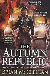 The Autumn Republic (The Powder Mage Trilogy) by Brian McClellan (2016-01-05)