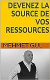 Telecharger Livres DEVENEZ LA SOURCE DE VOS RESSOURCES Livre sur le developpement personnel et le Coaching (PDF,EPUB,MOBI) gratuits en Francaise