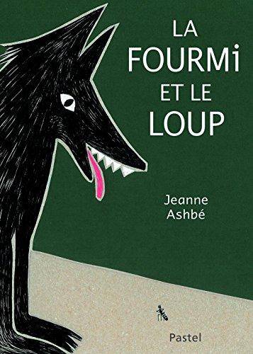 La Fourmi et le Loup (Grand Format)