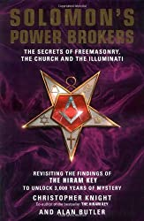 Solomon's Power Brokers: The Secrets of Freemasonry, the Church and the Iilluminati by Christopher Knight (2007-04-05)