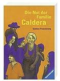 Die Not der Familie Caldera (Ravensburger Taschenbücher)
