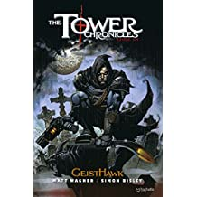 The Tower Chronicles, Tome 1 : GeistHawk