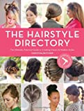 By Christina Butcher - Hair Style Directory: The Ultimate Practical Guide to Creating Classic and Modern Styles