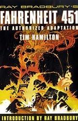 By Hamilton, Tim [ [ Ray Bradbury's Fahrenheit 451: The Authorized Adaptation ] ] Jul-2009[ Paperback ]