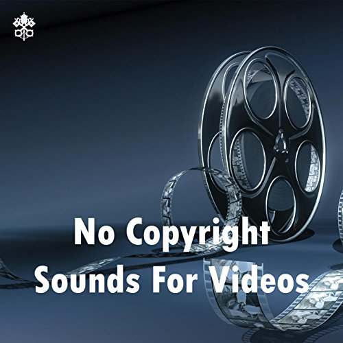 No Copyright Sounds For Videos