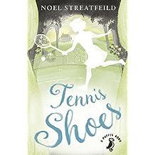 Tennis Shoes (A Puffin Book) by Noel Streatfeild