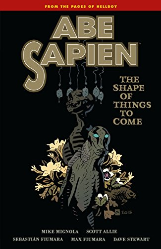 The shape of things to come (Abe Sapien)