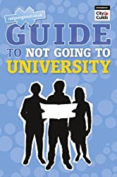 The NGTU Guide to Not Going to University
