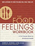 Image de The Food and Feelings Workbook: A Full Course Meal on Emotional Health