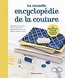 La nouvelle encyclopédie de la couture...