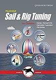 Illustrated Sail & Rig Tuning: Genoa & mainsail trim, spinnaker & gennaker, rig tuning (Illustrated Nautical Manuals Book 1) (English Edition)