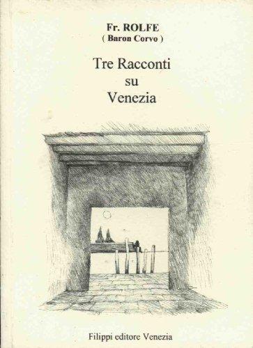 Tre racconti su Venezia