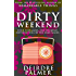 Dirty Weekend: A Weekend to Remember (Love in the Swinging Sixties Book 1)