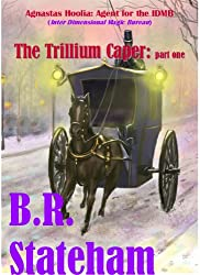 The Trillium Caper: part one (The Agnastas Hoolia series. Book 1)