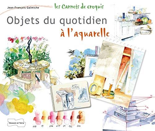 Objets du quotidien à l'aquarelle par Jean-François Galmiche