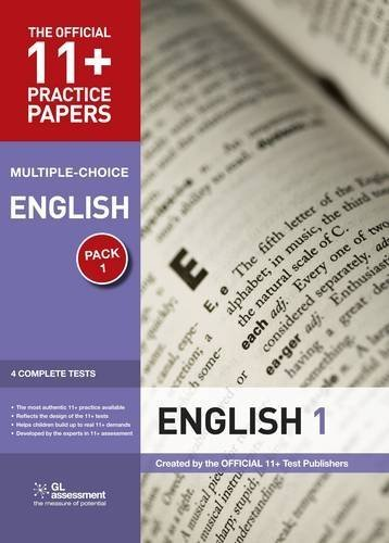 11+ Practice Papers, English, Multiple Choice: Test 1, Test 2, Test 3, Test 4 (The Official 11+ Practice Papers) by Educational Experts (2010) Pamphlet