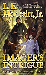 Imager's Intrigue: The Third Book of the Imager Portfolio by L. E. Modesitt (2011-06-28)