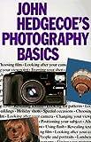 John Hedgecoe's Photography Basics by John Hedgecoe (1996-12-31) - John Hedgecoe