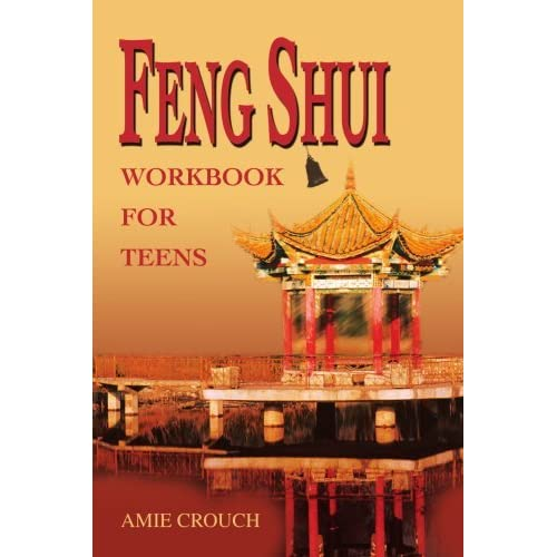 Feng Shui Workbook for Teens by Amie Crouch (January 14,2003)