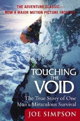 By Simpson, Joe ( Author ) [ Touching the Void: The True Story of One Man's Miraculous Survival By Feb-2004 Paperback