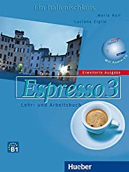 Espresso 3 - Erweiterte Ausgabe: Ein Italienischkurs / Lehr- und Arbeitsbuch mit Audio-CD