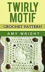 Twirly Motif: Crochet Pattern (English Edition)
