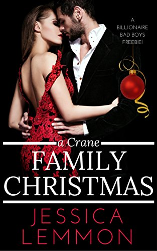 A Crane Family Christmas (Billionaire Bad Boys Book 4) by [Lemmon, Jessica]