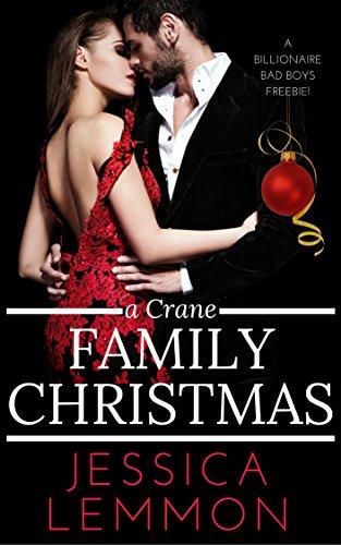 A Crane Family Christmas (Billionaire Bad Boys Book 4) by [Lemmon, Jessica]