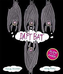 Daft Bat: Glow-in-the-dark cover by Jeanne Willis (2007-10-04)